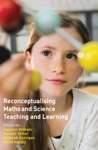Reconceptualising Maths And Science Teaching And Learning