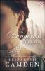 Elizabeth Camden - Dangerous Legacy  artwork