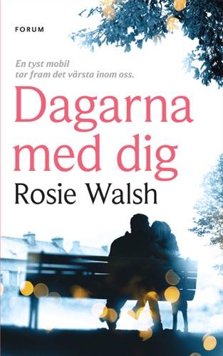 Rosie Walsh - Dagarna med dig