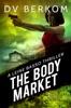 The Body Market: A Leine Basso Thriller (#3)