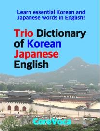 Trio Dictionary Of Korean Japanese English