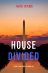 House Divided A Luke Stone ThrillerBook 7