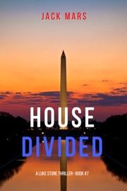 House Divided (A Luke Stone Thriller—Book 7) PDF Download