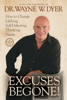 Wayne W. Dyer, Dr. - Excuses Begone! artwork