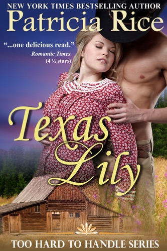 Texas Lily - Patricia Rice - Patricia Rice