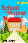 School Of Murder