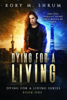 Kory M. Shrum - Dying for a Living artwork