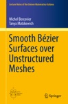 Smooth Bzier Surfaces Over Unstructured Quadrilateral Meshes