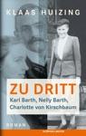 Zu Dritt Karl Barth Nelly Barth Charlotte Von Kirschbaum