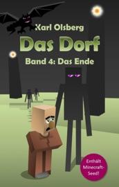 DAS DORF BAND 4: DAS ENDE