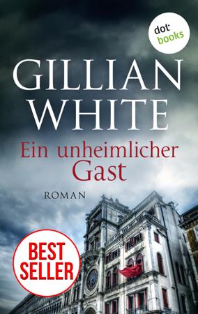 Ein unheimlicher Gast - Roman - Gillian White
