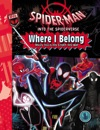 Spider-Man Into The Spider-Verse Where I Belong