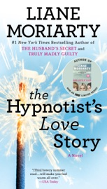 The Hypnotist's Love Story - Liane Moriarty by  Liane Moriarty PDF Download
