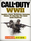 Call Of Duty WWII Zombies Status Mutiplayer Gameplay Cheats PC Xbox One PS4 Game Guide Unofficial