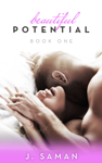 Beautiful Potential - Book One