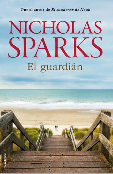 El guardián por Nicholas Sparks