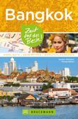 Bruckmann Reiseführer Bangkok: Zeit für das Beste