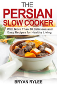 The Persian Slow Cooker