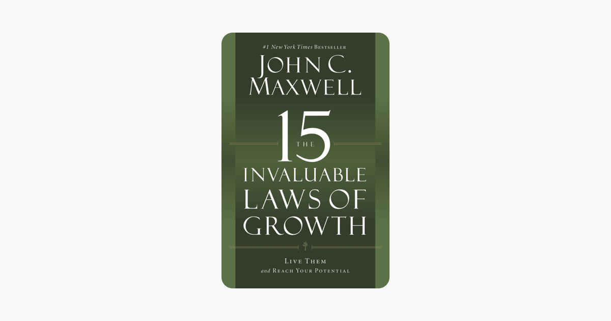 ‎The 15 Invaluable Laws of Growth