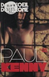 PAUL KENNY : DANS LœIL DU CYCLONE