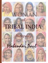Woman Of Tribal India