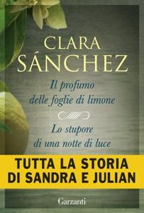 Il profumo delle foglie di limone e Lo stupore di una notte di luce da Clara Sánchez