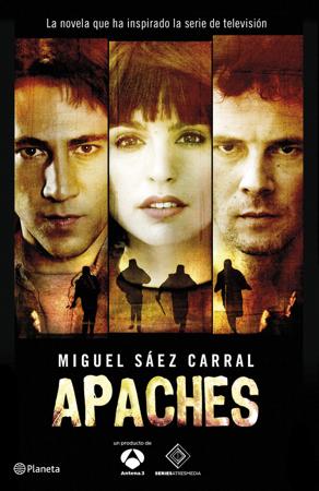Apaches - Miguel Sáez Carral