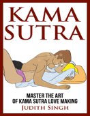 Kama Sutra:  Master the Art of Kama Sutra Love Making