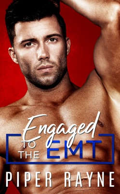 Engaged to the EMT