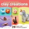 Kawaii Polymer Clay Creations