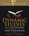 Dynamic Studies In Colossians And Philemon