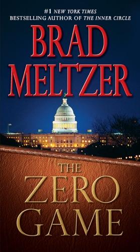 Brad Meltzer - The Zero Game