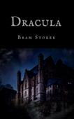 Bram Stoker: Dracula (English Edition)