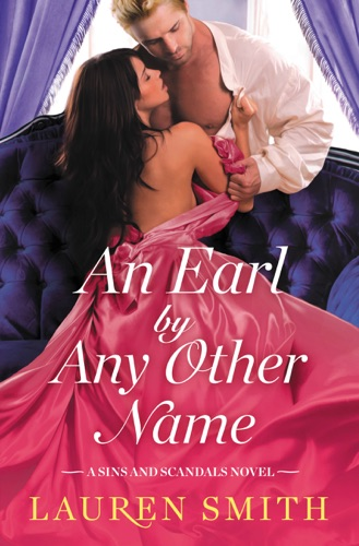 Lauren Smith - An Earl by Any Other Name