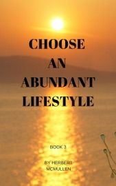 CHOOSE AN ABUNDANT LIFE STYLE BOOK 3