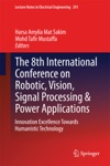 The 8th International Conference On Robotic Vision Signal Processing  Power Applications