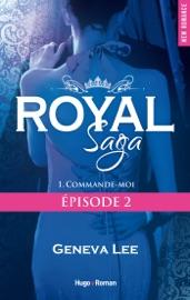 Royal Saga Episode 2 Commande Moi