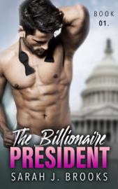 The Billionaire President - Book One book