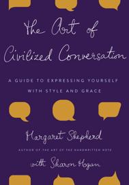 The Art of Civilized Conversation book