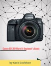 Canon Eos 6d Mark 2 Beginners Guide