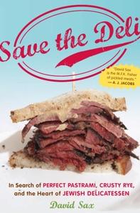 Save the Deli by David Sax Book Cover