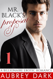 Mr. Black's Proposal - Aubrey Dark book summary