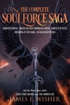 The Complete Soul Force Saga