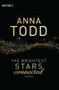 Anna Todd - The Brightest Stars  - connected Grafik