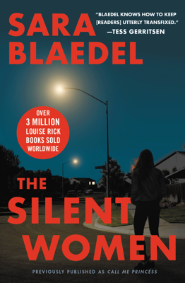 The Silent Women (previously published as Call Me Princess) - Sara Blaedel book