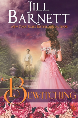 Bewitching  (Regency Magic Book 1) - Jill Barnett - Jill Barnett