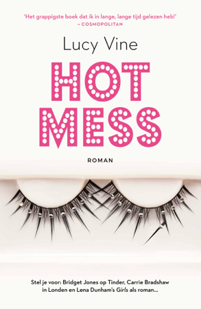 Hot Mess - Lucy Vine