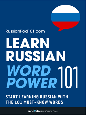 Learn Russian - Word Power 101 - Innovative Language Learning, LLC book