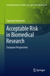 Acceptable Risk In Biomedical Research