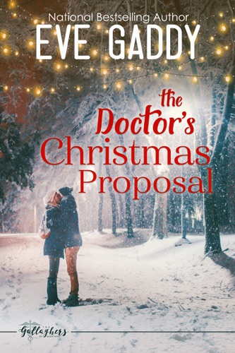 The Doctor's Christmas Proposal - Eve Gaddy - Eve Gaddy
